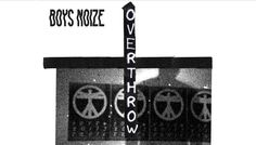 Boys Noize, nouveau clip Overthrow