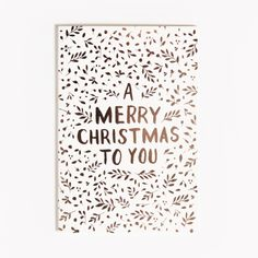 A Merry Christmas To You Floral rose gold foil greeting card by The Adventures Of