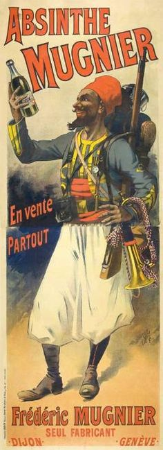 Absinthe Poster of a striking 1895 two sheet poster showing Absinthe Mugnier's famous desert legionnaire (or zouave) by Lucien Lefevre, a pupil of Cheret;