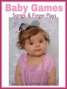 Babies love attention and it is so very good for them. Here is a list of games, songs and finger plays you can use for extra fun during baby