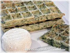 Gaufres épinards, chèvre à la farine de sarrasin. . La recette par Aux Délices de Géraldine.