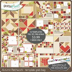 New Release: Autumn Patchwork Template Grab Bag Collaboration with Seatrout Scraps! $3.99 for 1 week only. GottaPixel; http://www.gottapixel.net/store/product.php?productid=10020395&cat=&page=1. 008/22/2015