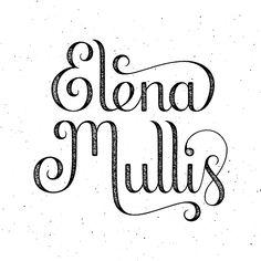 'Elena Mullis' by Caligature™ // #caligature #type #typography #lettering #handlettering #handdrawn #handdrawntype #handtype #calligraphy #drawing #sketch #design #graphicdesign #creative #creativity #custom #namedesign // © 2014 Calvin Head