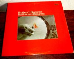 RED HOT AND BLUEGRASS // BROTHERS IN BLUEGRASS 1980 LEATHER LP--ROANOKE, VA #Bluegrass