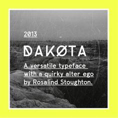 Dakota font by Rosalind Stoughton via grain edit