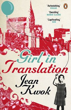 Girl in Translation is a coming of age story that intertwines what it means to be an immigrant with the values of family, a sense of duty, and hope for the future. May 2013