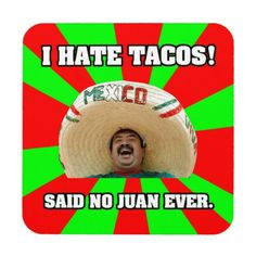 Offensive humour is all about offensive jokes, dark humor, funny memes and I am going to hell for this. Mexican Word Of Day, Mexican Words, Word Of The Day, Mexican Sayings, Fun Sayings, Latin Sayings, Mexican People, Positive Sayings, Funny Shit