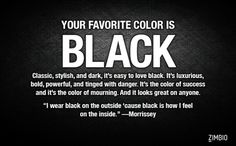 Zimbio thinks my favorite color is Black! How about you? #ZimbioQuiz....lol mine is actually blue, purple, or pink