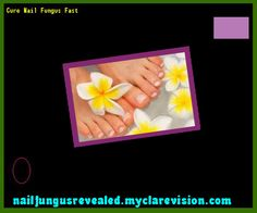 Cure nail fungus fast - Nail Fungus Remedy. You have nothing to lose! Visit Site Now