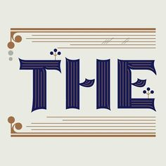 'THE' by Martina Flor via lettersbymartinaflor.tumblr.com
