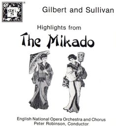 "Gilbert & Sullivan: Highlights From ""The Mikado"" (1986) 
