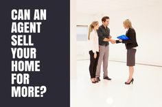 Hiring a real estate agent - will you get more for your home?