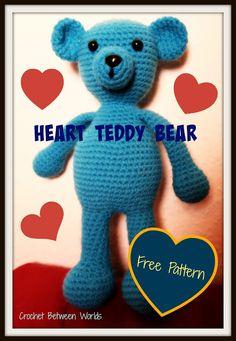 Crochet between worlds: FREE PATTERN: Heart Teddy Bear