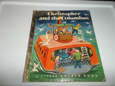 vintage CHRISTOPHER AND THE COLUMBUS Golden Books A First Print TIBOR GERGELY