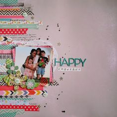 """Scrap Our Stash Challenge: """"Happy Together"""" LO by DT Joefil C."""