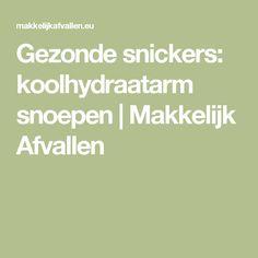 Gezonde snickers: koolhydraatarm snoepen | Makkelijk Afvallen