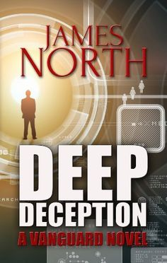 THRILLER? YES! Deep Deception by James North ~ 4.7 STARS! http://www.amazon.com/dp/B00GG2EOX0/ref=cm_sw_r_pi_dp_DX.Ztb03R259T