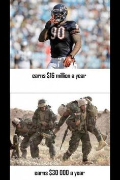 I think it's screwed up that nfl players make so much and they still bitch that they don't make enough and the military men and Women make less and sacrifice their lives for us and they don't bitch about their pay. Military Quotes, Military Humor, Military Love, Military Families, Army Mom, Army Life, Pop Americano, My Champion, My Marine