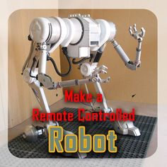 DIY Gadgets - Make A RC Robot - Homemade Gadget Ideas and Projects for Men Women Teens and Kids - Steampunk Inventions How To Build Easy Electronics Cool Spy Gear and Do It Yourself Tech Toys Make A Robot, Diy Robot, Robots For Kids, Robot Arm, Build A Robot, Cool Diy, 3d Printed Robot, How To Make Everything, Robotics Projects
