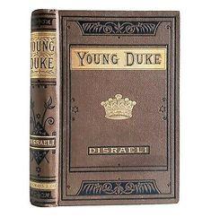 The Young Duke Benjamin Disraeli Lovely Antique Victorian Romance, Gilt Edges