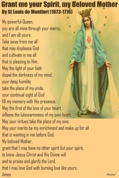 Our Morning Offering – 19 May Grant me your Spirit, my Beloved Mother By ST LOUIS DE MONTFORT My powerful Queen, you are all mine through your mercy, and I am all yours. Prayers To Mary, Novena Prayers, Special Prayers, Catholic Prayers, Morning Prayer Catholic, Catholic Daily, Faith Prayer, Prayer Book, My Prayer