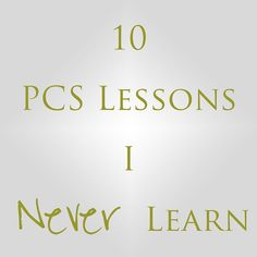 10 PCS Lessons I Never Learn - My favorite..a place to sit while household goods picks up your stuff! I always forget this. Along with something to do..like a book!