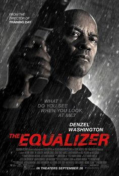 The Equalizer (2014) - BEST. MOVIE. EVER.