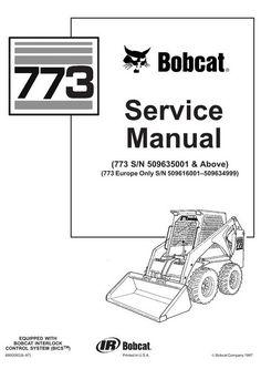 Bobcat Skid Steer Loader Type S185: S/N A3L911001 & Above