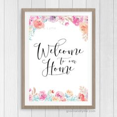Welcome to Our Home Art Print: Free Printable