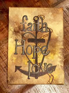 Handpainted faith hope love canvas / mixed media by SiBelleJewelry