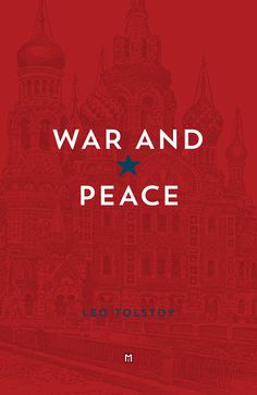 """A Reader: """"War & Peace"""" by Leo Tolstoy — Natetheworld"""