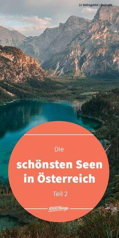 Österreich, das Land der Berge und der Seen! ⛵Am Blog findest du die schönsten Seen, denen du unbedingt einen Besuch abstatten solltest. 🌊😉