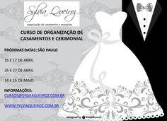 Cursos Sylvia Queiroz - Produção e Organização de Casamentos. - Próximas Edições