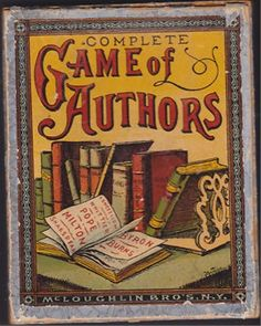 Antiques, Oddities and Vintage / 1887 Complete Game of Authors - McLoughlin Brothers, NY.