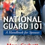 National Guard 101 - a book for military spouses of national guard members!