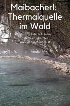 Das ist Einzigartig in Österreich! In Kärnten kannst du mitten im Wald im heißen Thermalwasser des Maibacherls baden. Natur pur beim Wellness! Wie du die Thermalquelle bei Villach findest und wann das heiße Wasser sprudelt, verrate ich dir in meinem Blogbeitrag.
