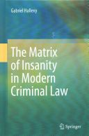 This book challenges the assumptions of modern criminal law that insanity is a natural, legally and medically defined phenomenon (covering a range of medical disorders). By doing so, it paves the way for a new perspective on insanity and can serve as the basis for a new approach to insanity in modern criminal law.  The book covers the following aspects: the structure of the principle of fault in modern criminal law...
