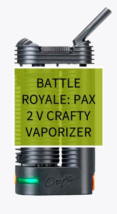 Battle Royale: Pax 2 v Crafty Vaporizer Natural Health Remedies, Herbal Remedies, Home Remedies, Health And Wellness, Health Tips, Health Benefits, Health Education, Health Motivation