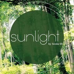 Sunlight – Stroke 69 Sunlight, Neon Signs, Nikko