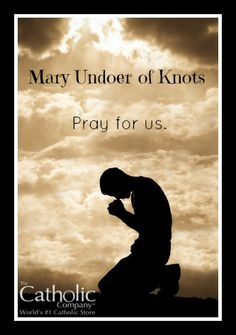 Pray for us Mary Untier of Knots! Find prayers to Mary Undoer of Knots here… Mother Mary Quotes, Blessed Mother Mary, Prayers To Mary, Catholic Prayers, Catholic Company, Mama Mary, Fear Of The Lord, Holy Mary, Pray For Us