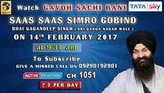14th February Schedule of Tata Sky Active Devotion Gurbani Channel..  Watch Channel no 1051 on Tata Sky to listen to Gurbani 24X7.. Give A Missed Call On 09290192901 Facebook - https://www.facebook.com/nirmolakgurbaniofficial/  Twitter - https://twitter.com/GurbaniNirmolak Downlaod The Mobile Application For 24 x 7 free gurbani kirtan - Playstore - https://play.google.com/store/apps/details?id=com.init.nirmolak&hl=en App Store…