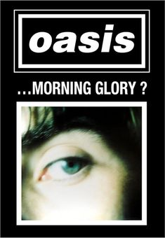Vintage Music Art Poster - Oasis Morning Glory - 0602 All our prints are printed on Photosatin paper with Epson Epson UltraChrome inks with Vivid Magenta technology for long-lasting quality – high lightfastness Sheet size: 420 x x 420 x x Vintage Music Posters, Vintage Sheet Music, Retro Posters, Oasis Album, Oasis Band, Queen Poster, Rush Concert, The Jam Band, Britpop