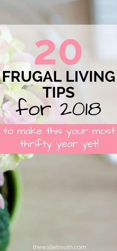 This post is AWESOME if you want to start saving money in 2018. These frugal living hacks will show you how to save money, live frugally, and get your budget on track for your BEST year yet! #frugalliving #savemoney #budgeting