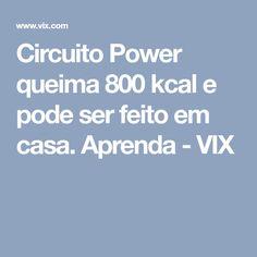 Circuito Power queima 800 kcal e pode ser feito em casa. Aprenda - VIX