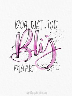 Handlettering by Brenda Bakker Types Of Lettering, Brush Lettering, Calligraphy Words, Hand Lettering Alphabet, Dutch Quotes, Journal Quotes, Diy Letters, School Quotes, Bff