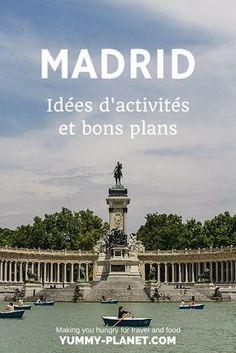 Il y a tant de choses à voir et à faire à Madrid qu'il est difficile de décider par où commencer.  Dans cet article, vous trouverez quelques idées et bons plans.