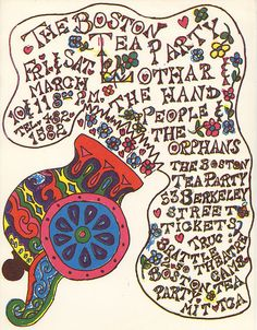 The Boston Tea Party . Lothar The Hand People . The Orphans Design Art, Web Design, Logo Design, Graphic Design, Concert Posters, Music Posters, Boston Tea, Psychedelic Music, Party Poster