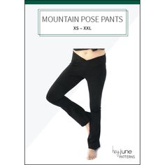 THE MOUNTAIN POSE PANTS are a FREE comfy and casual yoga pants pattern perfect for exercise, lounging, or running errands in sizes XS - XXL