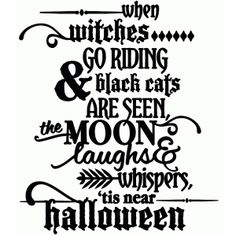Silhouette Design Store: when witches go riding - vinyl phrase cricut halloween ideas Halloween Vinyl, Halloween Quotes, Halloween Signs, Halloween Projects, Holidays Halloween, Halloween Fun, Halloween Decorations, Cricut Halloween Cards, Halloween Phrases