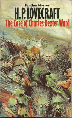 The Case of Charles Dexter Ward | Art by Ian Miller | Panther, 1973, UK (see also http://www.ghostbox.co.uk/weirdcovers/hpl.htm)